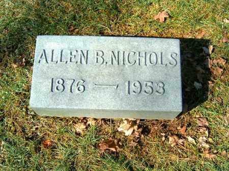 NICHOLS, ALLEN   B - Clermont County, Ohio | ALLEN   B NICHOLS - Ohio Gravestone Photos