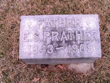 PRATHER, E  S - Clermont County, Ohio | E  S PRATHER - Ohio Gravestone Photos