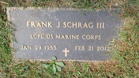 SCHRAG III, FRANK J. - Clermont County, Ohio   FRANK J. SCHRAG III - Ohio Gravestone Photos
