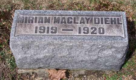 DIEHL, MIRIAM MACLAY - Columbiana County, Ohio | MIRIAM MACLAY DIEHL - Ohio Gravestone Photos