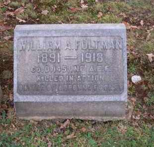 FULTMAN, WILLIAM A. - Columbiana County, Ohio | WILLIAM A. FULTMAN - Ohio Gravestone Photos