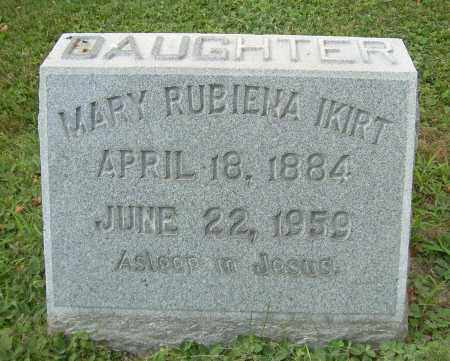 IKIRT, MARY RUBIENA - Columbiana County, Ohio | MARY RUBIENA IKIRT - Ohio Gravestone Photos