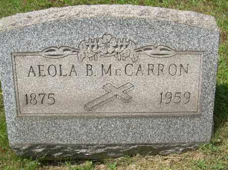 MCCARRON, AEOLA B - Columbiana County, Ohio | AEOLA B MCCARRON - Ohio Gravestone Photos