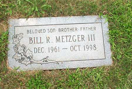 METZGER III, BILL R. - Columbiana County, Ohio | BILL R. METZGER III - Ohio Gravestone Photos
