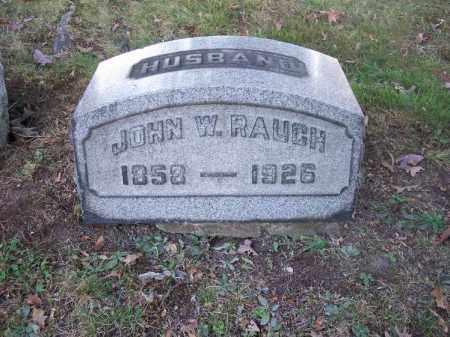 RAUCH, JOHN W. - Columbiana County, Ohio | JOHN W. RAUCH - Ohio Gravestone Photos