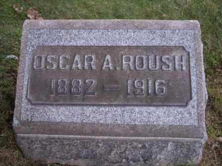 ROUSH, OSCAR A. - Columbiana County, Ohio | OSCAR A. ROUSH - Ohio Gravestone Photos