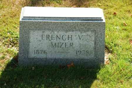 MIZER, FRENCH V. - Coshocton County, Ohio | FRENCH V. MIZER - Ohio Gravestone Photos