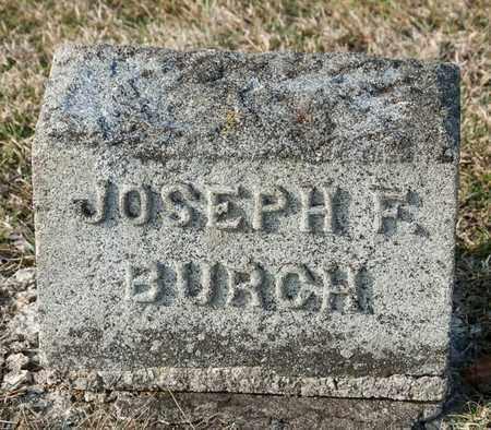 BURCH, JOSEPH F - Crawford County, Ohio   JOSEPH F BURCH - Ohio Gravestone Photos