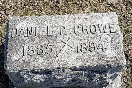 CROWE, DANIEL P - Crawford County, Ohio | DANIEL P CROWE - Ohio Gravestone Photos