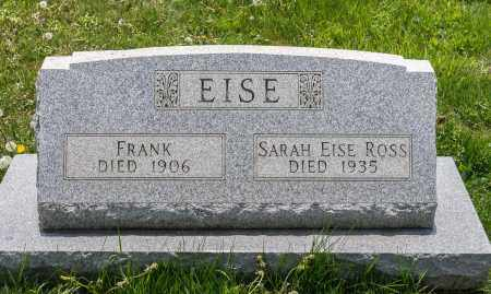 EISE, FRANK - Crawford County, Ohio | FRANK EISE - Ohio Gravestone Photos