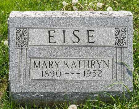 EISE, MARY KATHRYN - Crawford County, Ohio | MARY KATHRYN EISE - Ohio Gravestone Photos