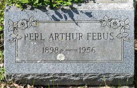 FEBUS, PERL ARTHUR - Crawford County, Ohio | PERL ARTHUR FEBUS - Ohio Gravestone Photos