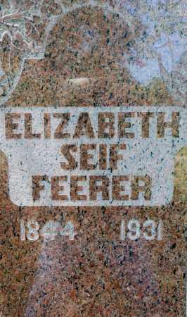 SEIF FEERER, ELIZABETH - Crawford County, Ohio | ELIZABETH SEIF FEERER - Ohio Gravestone Photos