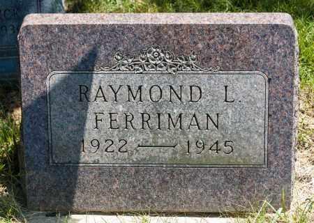 FERRIMAN, RAYMOND L. - Crawford County, Ohio | RAYMOND L. FERRIMAN - Ohio Gravestone Photos