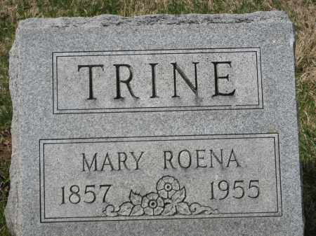 TRINE, MARY ROENA - Crawford County, Ohio | MARY ROENA TRINE - Ohio Gravestone Photos