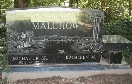 MALCHOW, MICHAEL R. SR. - Cuyahoga County, Ohio | MICHAEL R. SR. MALCHOW - Ohio Gravestone Photos