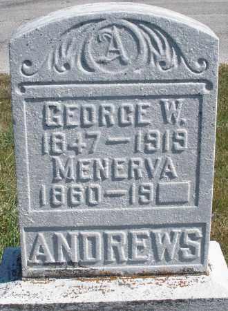 ANDREWS, GEORGE W. - Darke County, Ohio | GEORGE W. ANDREWS - Ohio Gravestone Photos
