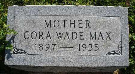 WADE MAX, CORA - Darke County, Ohio | CORA WADE MAX - Ohio Gravestone Photos