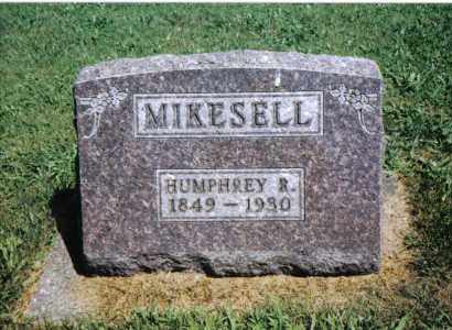 MIKESELL, HUMPHREY R. - Darke County, Ohio | HUMPHREY R. MIKESELL - Ohio Gravestone Photos