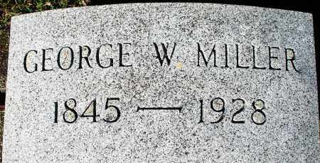MILLER, GEORGE W. - Darke County, Ohio | GEORGE W. MILLER - Ohio Gravestone Photos
