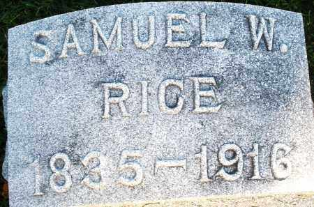 RICE, SAMUEL W. - Darke County, Ohio | SAMUEL W. RICE - Ohio Gravestone Photos