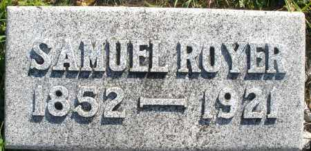 ROYER, SAMUEL - Darke County, Ohio | SAMUEL ROYER - Ohio Gravestone Photos
