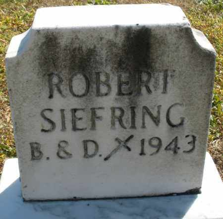 SIEFRING, ROBERT - Darke County, Ohio | ROBERT SIEFRING - Ohio Gravestone Photos