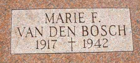 VAN DEN BOSCH, MARIE F. - Darke County, Ohio | MARIE F. VAN DEN BOSCH - Ohio Gravestone Photos