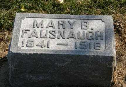 FAUSNAUGH, MARY B. - Delaware County, Ohio | MARY B. FAUSNAUGH - Ohio Gravestone Photos
