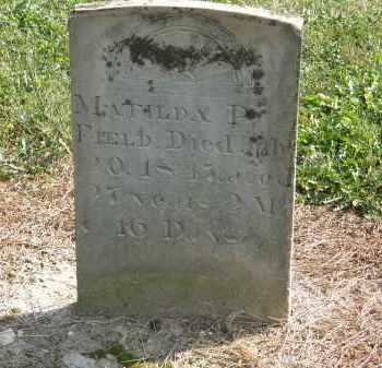 FIELD, MATILDA P. - Delaware County, Ohio | MATILDA P. FIELD - Ohio Gravestone Photos