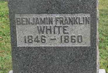 WHITE, BENJAMIN FRANKLIN - Delaware County, Ohio | BENJAMIN FRANKLIN WHITE - Ohio Gravestone Photos