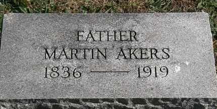 AKERS, MARTIN - Erie County, Ohio | MARTIN AKERS - Ohio Gravestone Photos