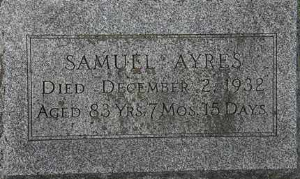 AYRES, SAMUEL - Erie County, Ohio | SAMUEL AYRES - Ohio Gravestone Photos