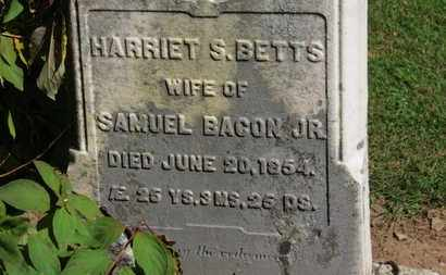 BETTS BACON, HARRIET S. - Erie County, Ohio | HARRIET S. BETTS BACON - Ohio Gravestone Photos