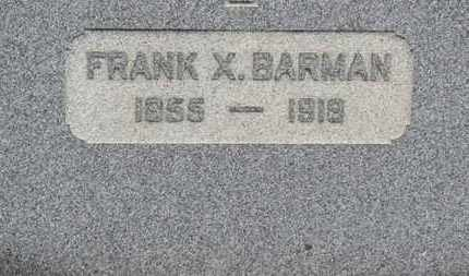 BARMAN, FRANK X. - Erie County, Ohio | FRANK X. BARMAN - Ohio Gravestone Photos