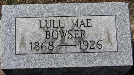 BOWSER, LULU MAE - Erie County, Ohio | LULU MAE BOWSER - Ohio Gravestone Photos