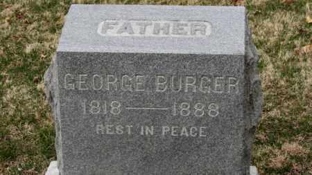 BURGER, GEORGE - Erie County, Ohio | GEORGE BURGER - Ohio Gravestone Photos