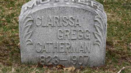 GREGG CATHERMAN, CLARISSA - Erie County, Ohio | CLARISSA GREGG CATHERMAN - Ohio Gravestone Photos