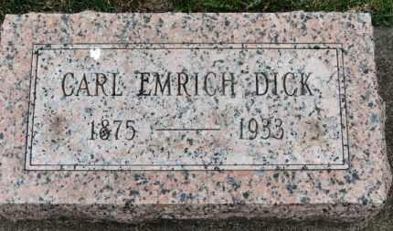 DICK, CARL EMRICH - Erie County, Ohio | CARL EMRICH DICK - Ohio Gravestone Photos