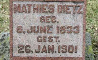 DIETZ, MATHIES - Erie County, Ohio | MATHIES DIETZ - Ohio Gravestone Photos