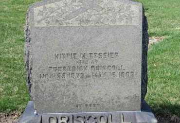 TESSIER DRISCOLL, KITTIE M. - Erie County, Ohio | KITTIE M. TESSIER DRISCOLL - Ohio Gravestone Photos