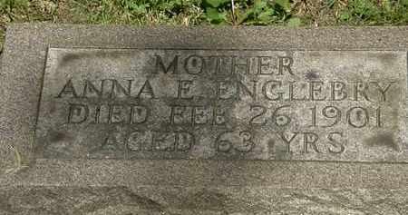 ENGLEBRY, ANNA E. - Erie County, Ohio | ANNA E. ENGLEBRY - Ohio Gravestone Photos