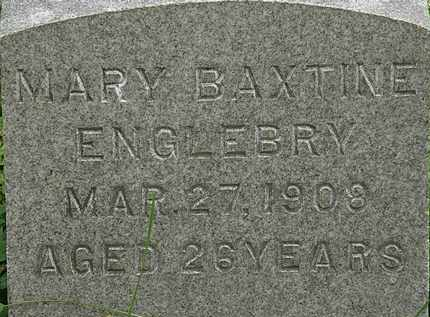 BAXTINE ENGLEBRY, MARY - Erie County, Ohio | MARY BAXTINE ENGLEBRY - Ohio Gravestone Photos