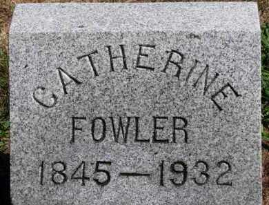 FOWLER, CATHERINE - Erie County, Ohio | CATHERINE FOWLER - Ohio Gravestone Photos