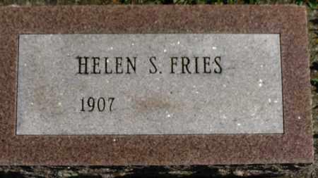 FRIES, HELEN S. - Erie County, Ohio | HELEN S. FRIES - Ohio Gravestone Photos