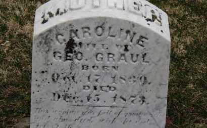 GRAUL, CAROLINE - Erie County, Ohio | CAROLINE GRAUL - Ohio Gravestone Photos