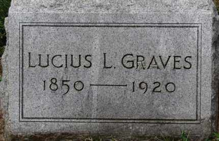 GRAVES, LUCIUS L. - Erie County, Ohio | LUCIUS L. GRAVES - Ohio Gravestone Photos