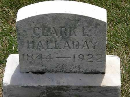 HALLADAY, CLARK L. - Erie County, Ohio | CLARK L. HALLADAY - Ohio Gravestone Photos