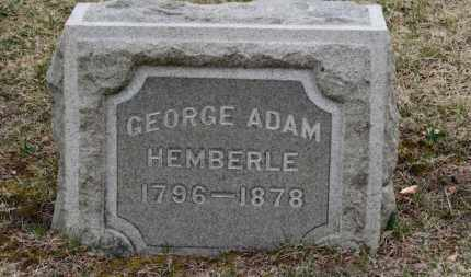 HEMBERLE, GEORGE ADAM - Erie County, Ohio | GEORGE ADAM HEMBERLE - Ohio Gravestone Photos