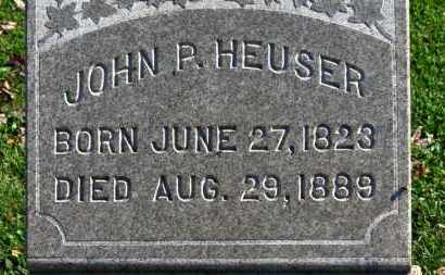 HEUSER, JOHN P. - Erie County, Ohio | JOHN P. HEUSER - Ohio Gravestone Photos